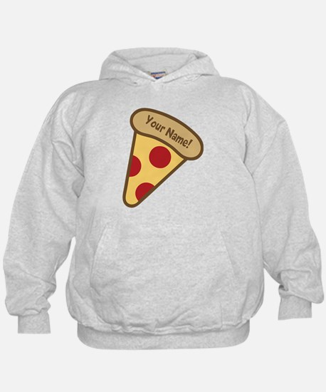 YOUR NAME Cute Pizza Hoodie