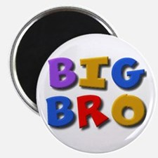 'BIG BRO' for the big brother Magnet