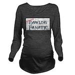 Bowling Fanatic Long Sleeve Maternity T-Shirt