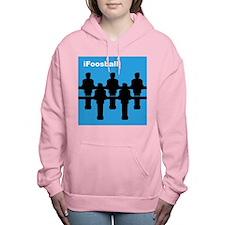 iFoosball Women's Hooded Sweatshirt