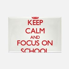 Keep Calm and focus on School Magnets