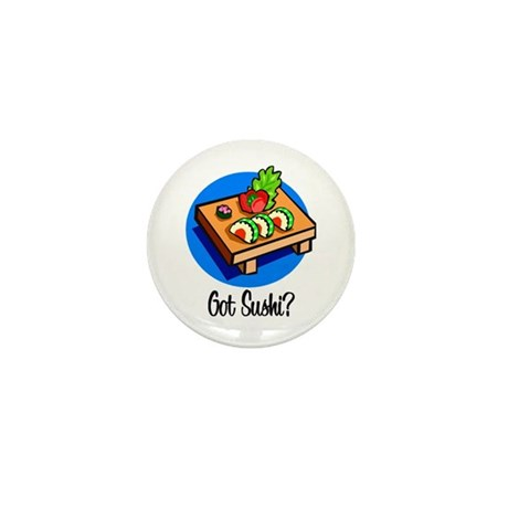 Got Sushi? Mini Button (100 pack)