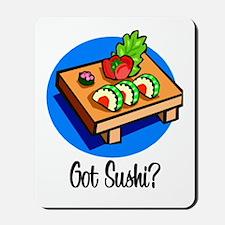 Got Sushi? Mousepad