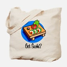 Got Sushi? Tote Bag