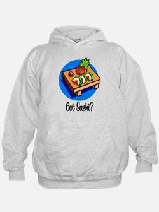 Got Sushi? Hoodie