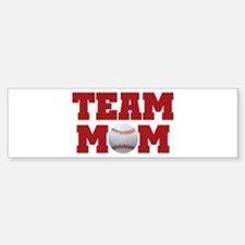 Baseball Team Mom Bumper Bumper Bumper Sticker