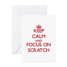 Keep Calm and focus on Scratch Greeting Cards