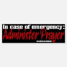 Administer Prayer Bumper Bumper Bumper Sticker