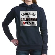 Somebody In California Women's Hooded Sweatshirt