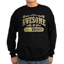 Awesome Since 1950 Sweatshirt