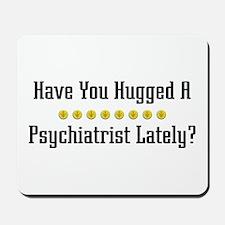 Hugged Psychiatrist Mousepad