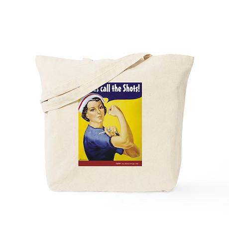 Nurses call the Shots! Tote Bag