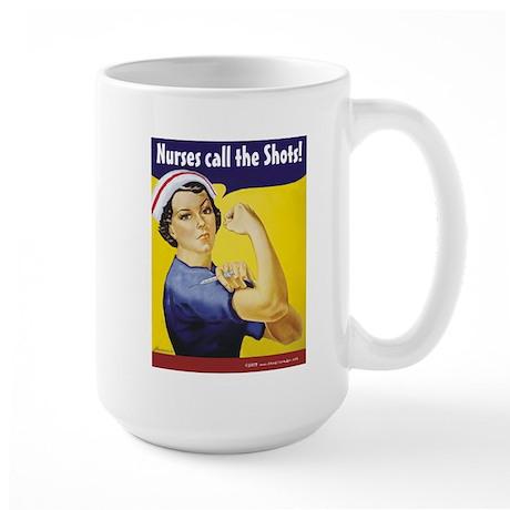 Nurses call the Shots! Large Mug