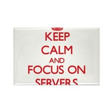 Keep Calm and focus on Servers Magnets