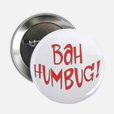 BAH HUMBUG! Anti Christmas Button / Decoration