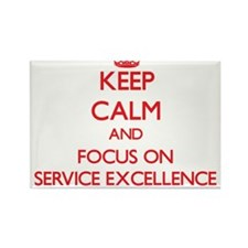 Keep Calm and focus on SERVICE EXCELLENCE Magnets