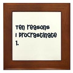 I Procrastinate Framed Tile
