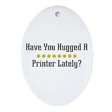 Hugged Printer Oval Ornament