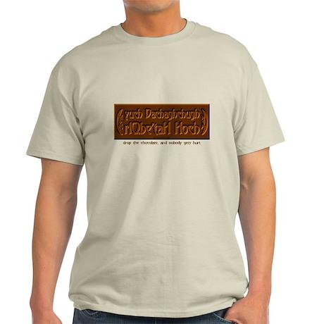 Drop the Chocolate (Klingon) Light T-Shirt