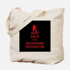 Keep Calm I'm a Kajukenbo Instructor Tote Bag