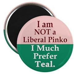I am NOT a Liberal Pinko (Magnet)