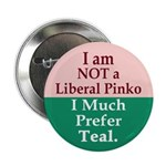 I am NOT a Pinko Button (100 pack)
