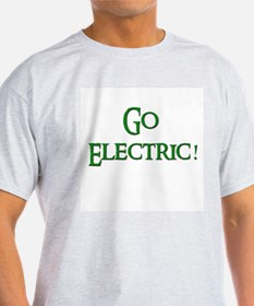 Go Electric 2 T-Shirt