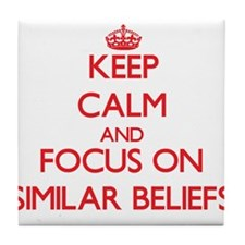 Cute Issues and beliefs Tile Coaster