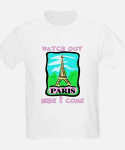 """Watch out Paris, here I come T-Shirt"