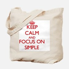 Keep Calm and focus on Simple Tote Bag