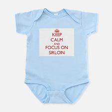 Keep Calm and focus on Sirloin Body Suit