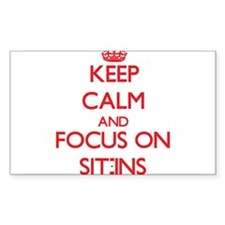 Keep Calm and focus on Sit-Ins Decal
