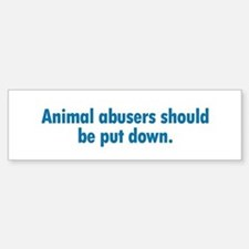 Animal Abusers Bumper Car Car Sticker