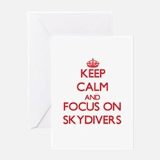Keep Calm and focus on Skydivers Greeting Cards