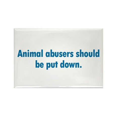 Animal Abusers Rectangle Magnet