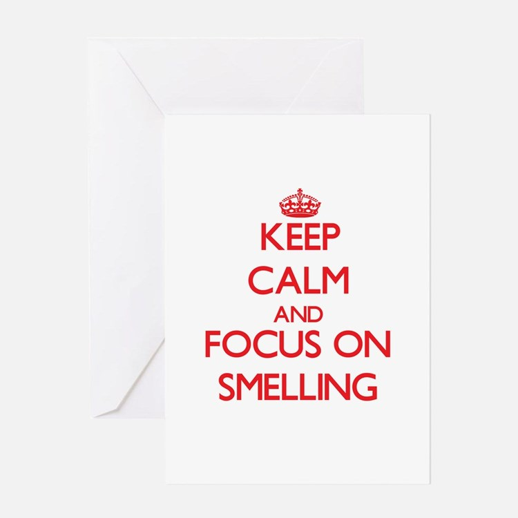 Keep Calm and focus on Smelling Greeting Cards