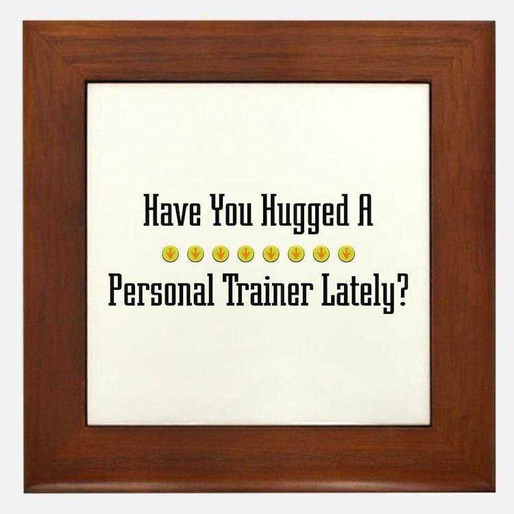 Hugged Personal Trainer Framed Tile