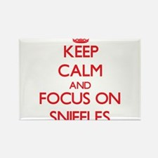 Keep Calm and focus on Sniffles Magnets
