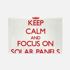 Keep Calm and focus on Solar Panels Magnets