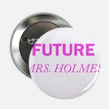 """Future Mrs. Holmes 2.25"""" Button (10 pack)"""