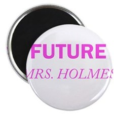 Future Mrs. Holmes Magnets