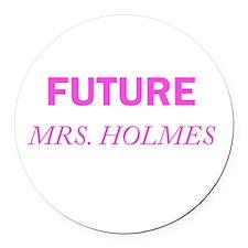 Future Mrs. Holmes Round Car Magnet