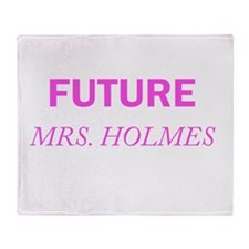 Future Mrs. Holmes Throw Blanket