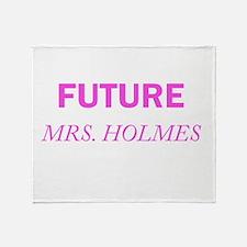 Future Mrs. Holmes Throw Blanket