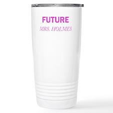 Future Mrs. Holmes Travel Mug
