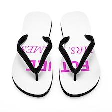 Future Mrs. Holmes Flip Flops