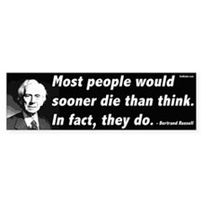 Bertrand Russell On Thinking Bumper Bumper Sticker