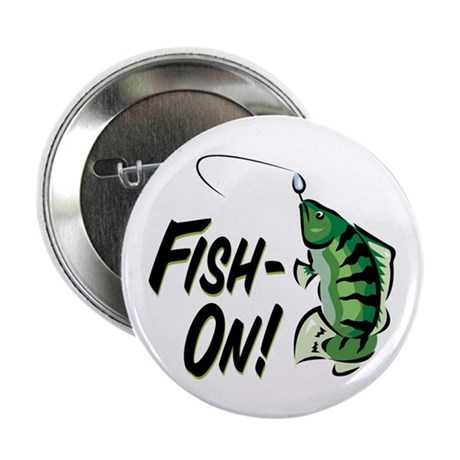 """Fish-On! 2.25"""" Button (10 pack)"""
