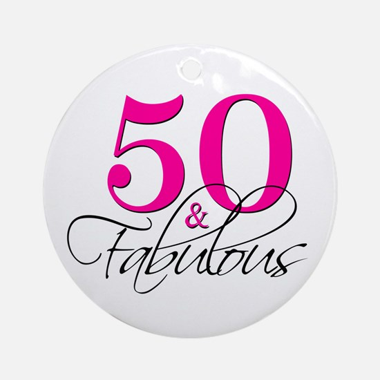50 and Fabulous Pink Black Ornament (Round)
