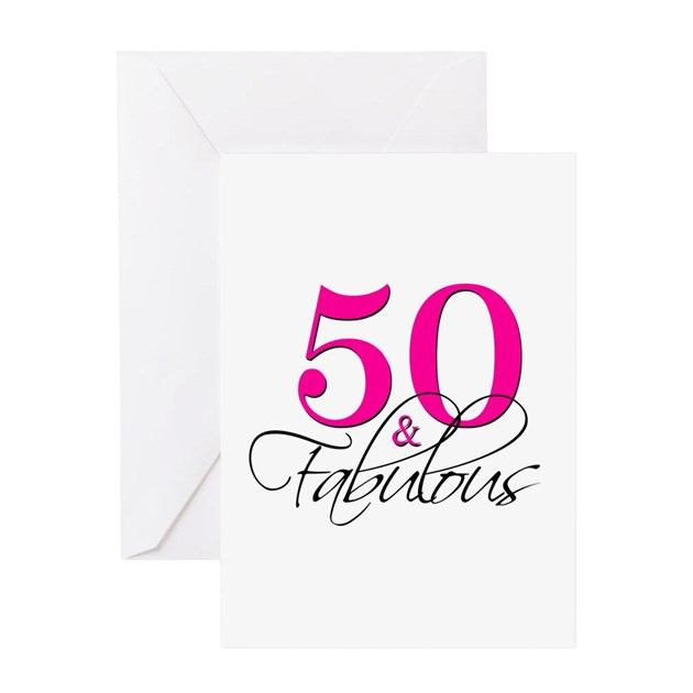 50 Abd Fabulou: 50 And Fabulous Pink Black Greeting Cards By Printcreekstudio